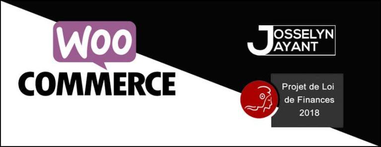 WooCommerce & loi finances 2018 !