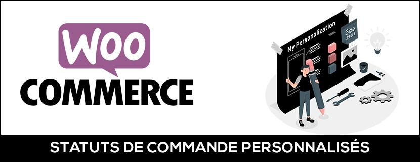 Créer des statuts de commande WooCommerce personnalisés